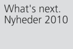 Siedle Nordic A/S: Whats next. Nyheder 2010